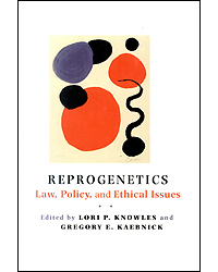 Image of Reprogenetics Law Policy & Ethical Issues