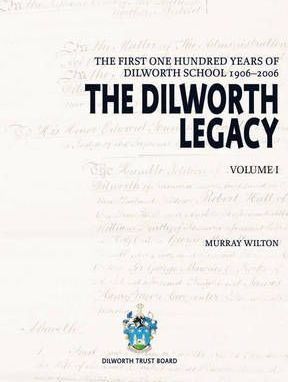 Image of First 100 Years Of Dilworth School 1906-2006 The Dilworth Legacy 2 Volume Set
