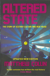 Altered State The Story Of Ecstasy Culture & Acid House