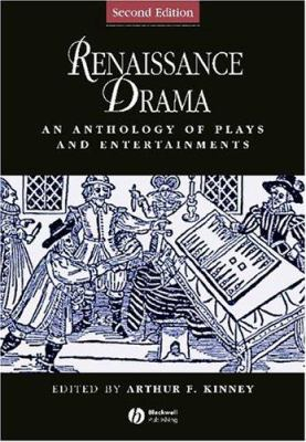 Image of Renaissance Drama An Anthology Of Plays & Entertainments
