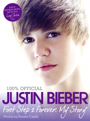 Image of Justin Bieber First Step 2 Forever My Story