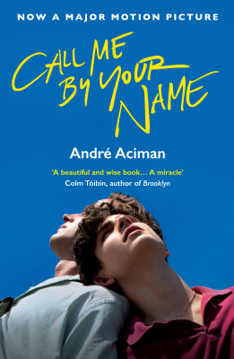 Image of Call Me By Your Name : Film Tie-in