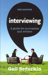 Image of Interviewing : A Guide For Journalists And Writers