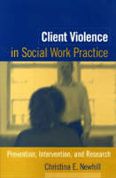 Image of Client Violence In Social Work Practice Prevention Intervention & Research
