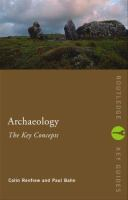 Archaeology : The Key Concepts