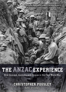 Anzac Experience : New Zealand Australia And Empire In The First World War