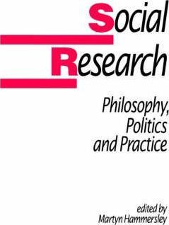 Image of Social Research Philosophy Politics & Practice