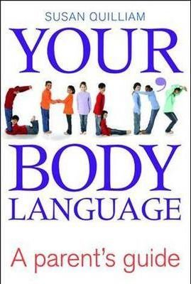 Image of Your Child's Body Language : A Parent's Guide