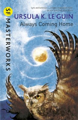 Always Coming Home : Sf Masterworks
