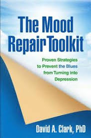 Image of The Mood Repair Toolkit : Proven Strategies To Prevent The Blues From Turning Into Depression