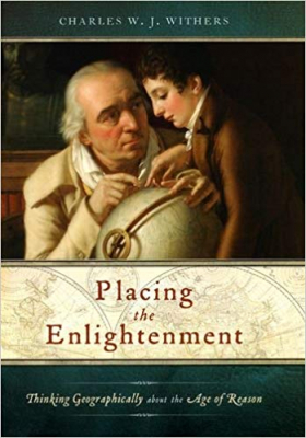 Image of Placing The Enlightment : Thinking Geographically About The Age Of Reason