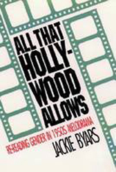 Image of All That Hollywood Allows Re Reading Gender In 1950s Melodrama