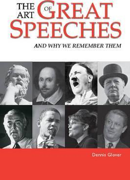 Art Of Great Speeches & Why We Remember Them