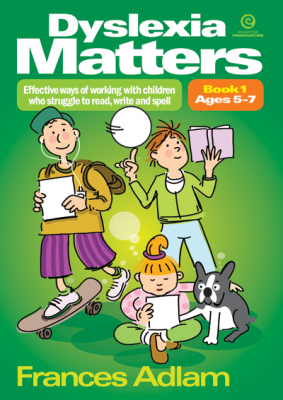 Image of Dyslexia Matters : Book 1 : Ages 5-7 : Effective Ways Of Working With Children Who Struggle To Read Write Spell