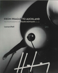 Image of From Prague To Auckland : The Photographs Of Frank Hofmann :1916-89