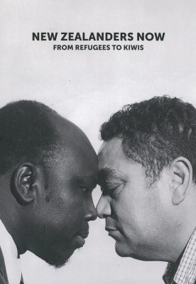 Image of New Zealanders Now : From Refugees To Kiwis