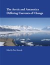 Arctic And Antarctica Differing Currents Of Change