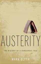 Image of Austerity : The History Of A Dangerous Idea