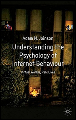 Image of Understanding The Psychology Of Internet Behaviour Virtual