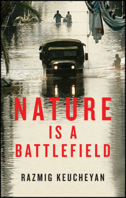 Image of Nature Is A Battlefield : Towards A Political Ecology