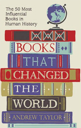 Image of Books That Changed The World : The 50 Most Influential Booksin Human History