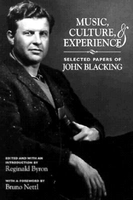 Image of Music Culture & Experience Selected Papers Of John Blacking