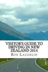 Image of Visitor's Guide To Driving In New Zealand 2014 By The Travelguru Of New Zealand