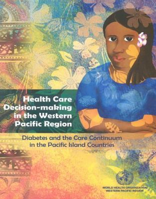 Image of Health Care Decision Making In The Western Pacific Region D-