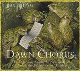 Image of Dawn Chorus : The Legendary Voyage To New Zealand Of Aesop The Fabled Teller Of Fables