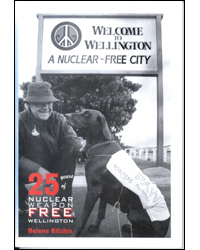Image of 25 Years Of Nuclear Weapon Free Wellington