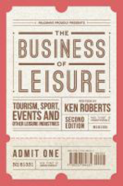 Business Of Leisure : Tourism Sport Events And Other Leisureindustries