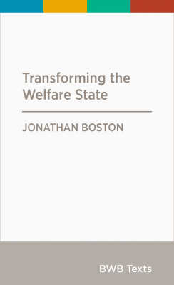Image of Transforming The Welfare State : Bwb Text Series