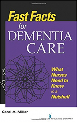 Image of Fast Facts For Dementia Care : What Nurses Need To Know In Anutshell