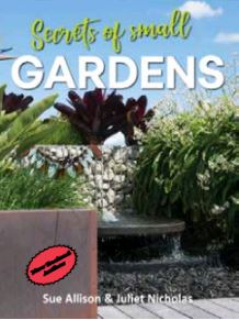 Image of Secrets Of Small Gardens In New Zealand : Creative Inspiration For Perfect Havens