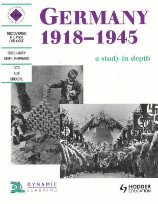 Image of Germany 1918 - 1945 : A Study In Depth