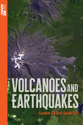 Volcanoes And Earthquakes : The Nz Series