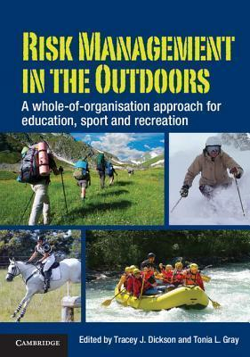 Image of Risk Management In The Outdoors : A Whole Of Organisation Approach For Education Sport And Recreation