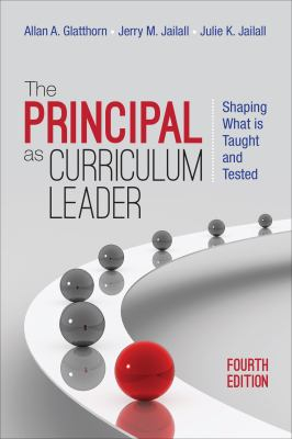 Image of The Principal As Curriculum Leader : Shaping What Is Taught And Tested