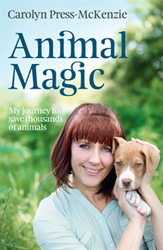 Image of Animal Magic : My Journey To Save Thousands Of Animals