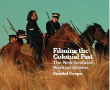Image of Filming The Colonial Past : The New Zealand Wars On Screen
