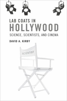 Image of Lab Coats In Hollywood : Science Scientists & Cinema
