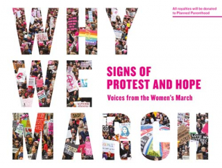 Image of Why We March : Signs Of Protest And Hope