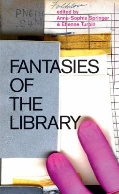 Image of Fantasies Of The Library