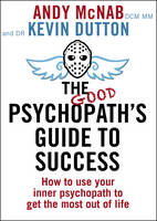 Image of Good Psychopath's Guide To Success