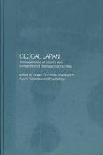 Image of Global Japan The Experience Of Japans New Immigrant