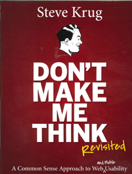 Image of Don't Make Me Think Revisited : A Common Sense Approach To Web Usability