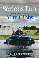 Image of Serious Fun : The Life And Times Of Alan Gibbs