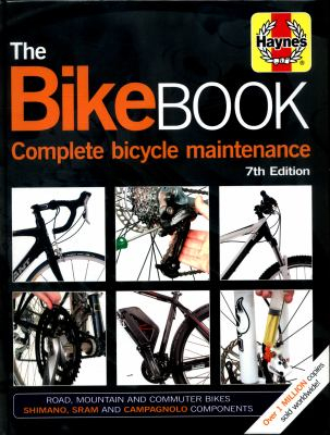 Image of The Bike Book : Complete Bicycle Maintenance