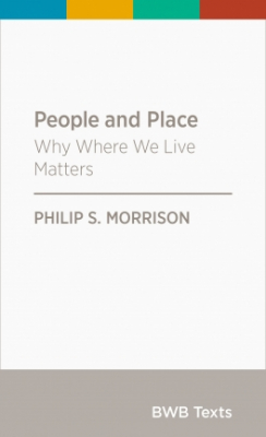 Image of People And Place : Why Where We Live Matters Bwb Texts Series