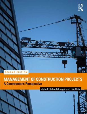 Image of Management Of Construction Projects : A Constructor's Perspective